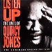 Quincy Jones / Listen Up-The Lives Of Quincy Jones